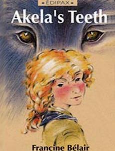 Akelas Teeth